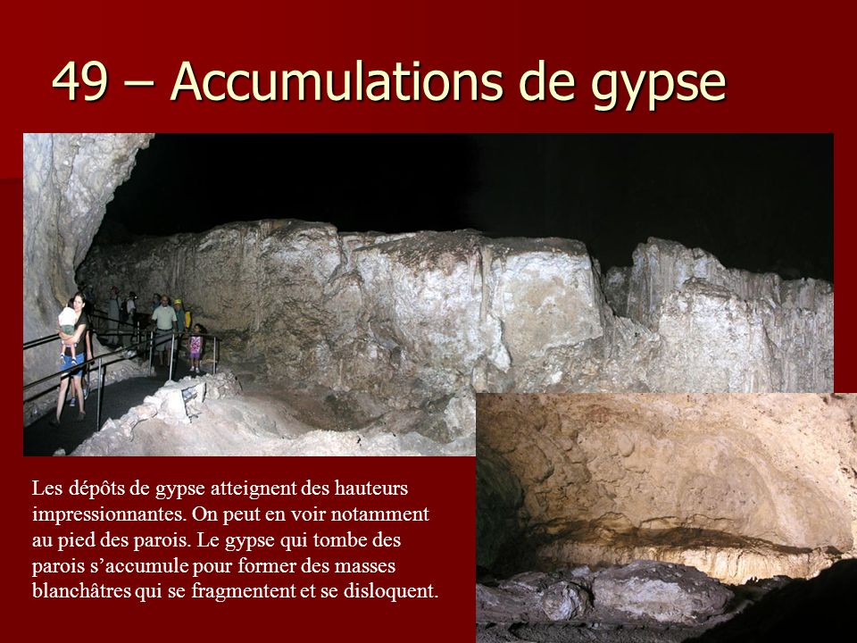 49 – Accumulations de gypse
