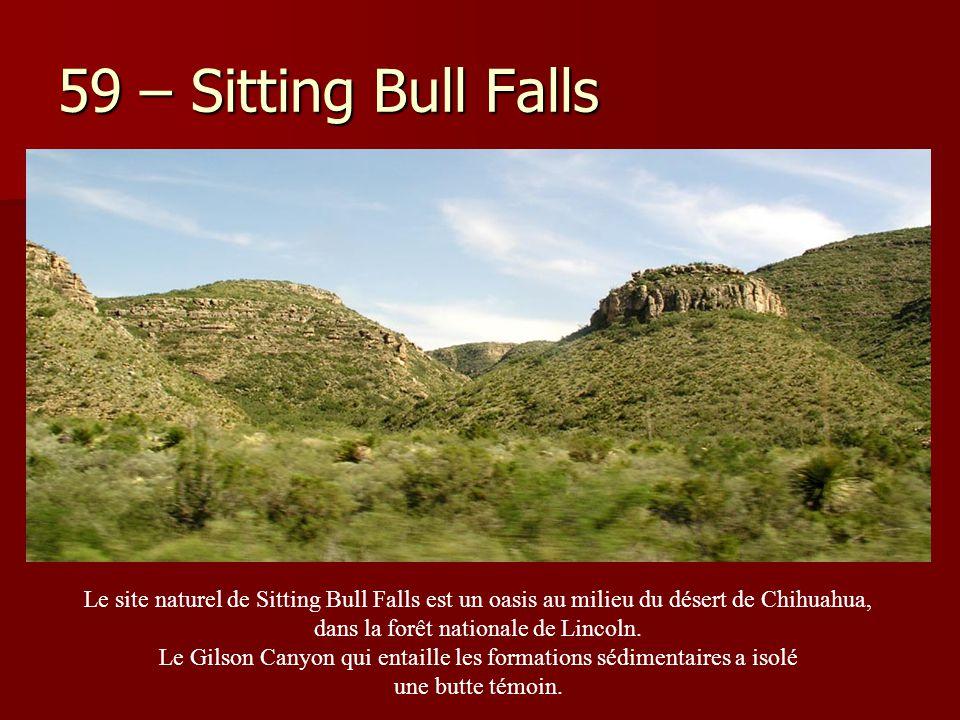 59 – Sitting Bull Falls Le site naturel de Sitting Bull Falls est un oasis au milieu du désert de Chihuahua,