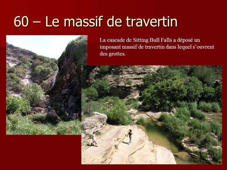 60 – Le massif de travertin
