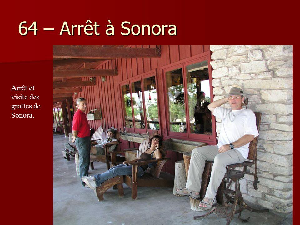 64 – Arrêt à Sonora Arrêt et visite des grottes de Sonora.