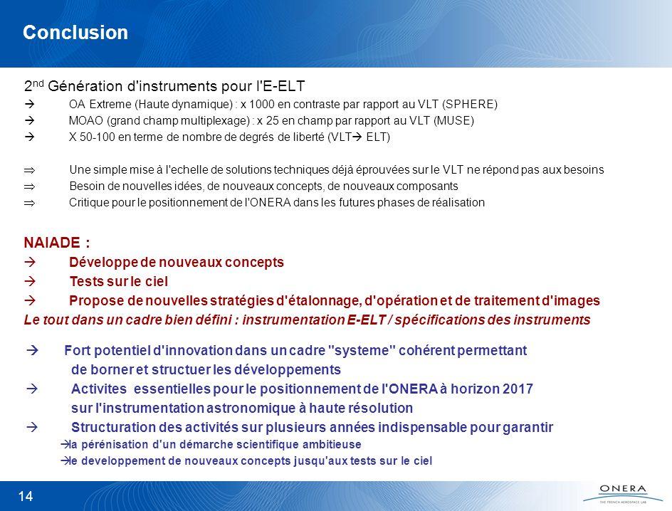 Conclusion 2nd Génération d instruments pour l E-ELT NAIADE :