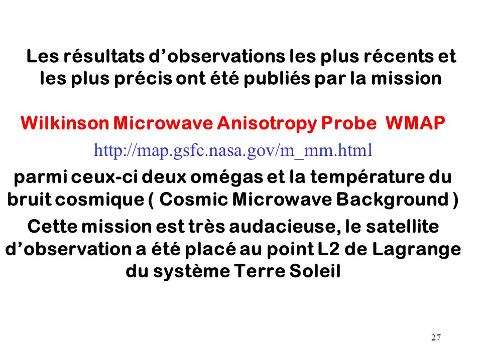 Wilkinson Microwave Anisotropy Probe WMAP