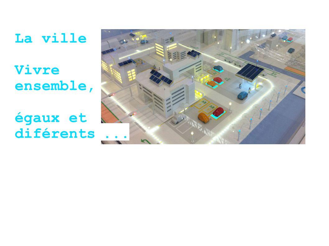 La ville Vivre ensemble, égaux et diférents ...
