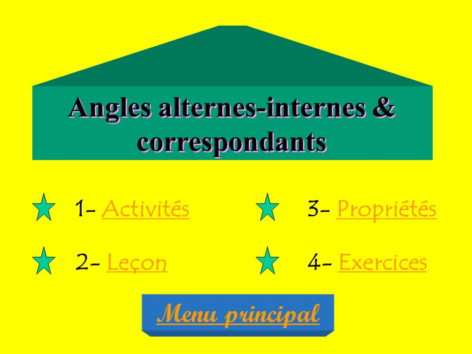 Angles alternes-internes & correspondants