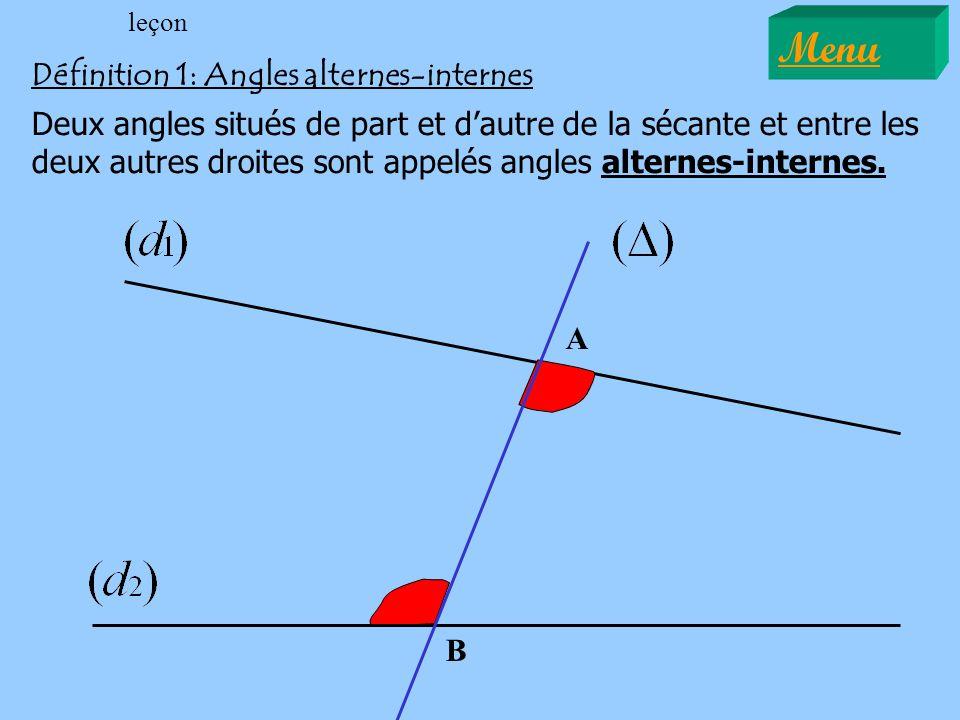 Menu Définition 1: Angles alternes-internes
