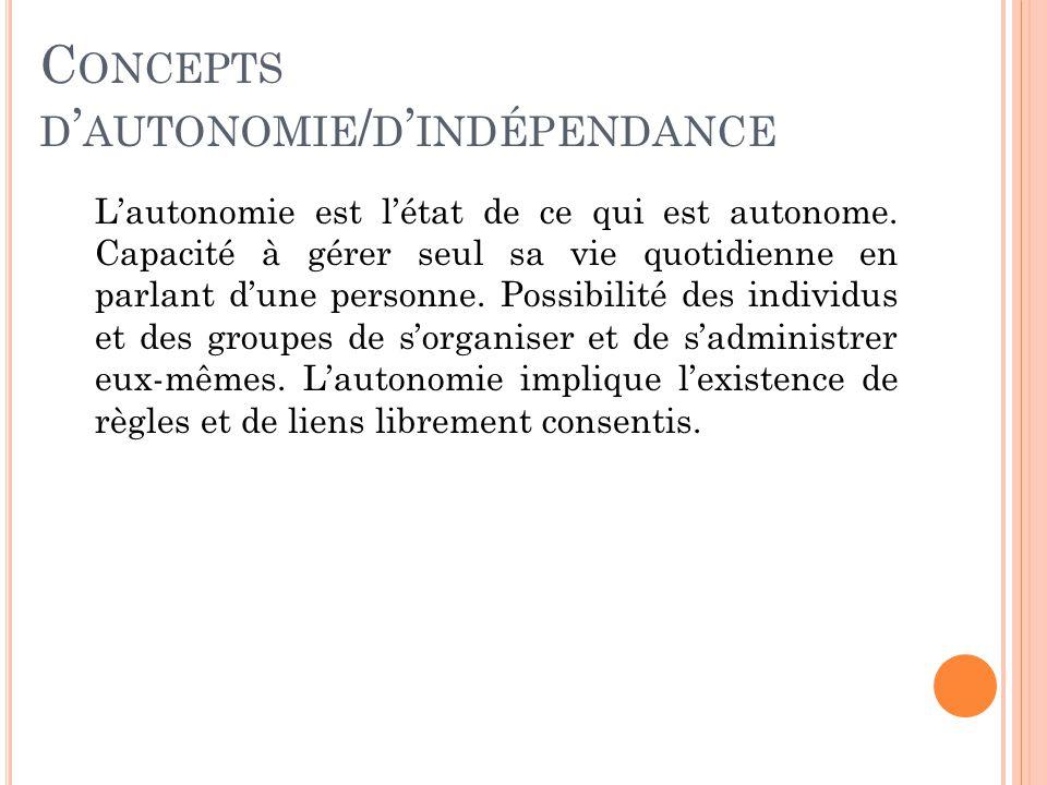 Concepts d'autonomie/d'indépendance
