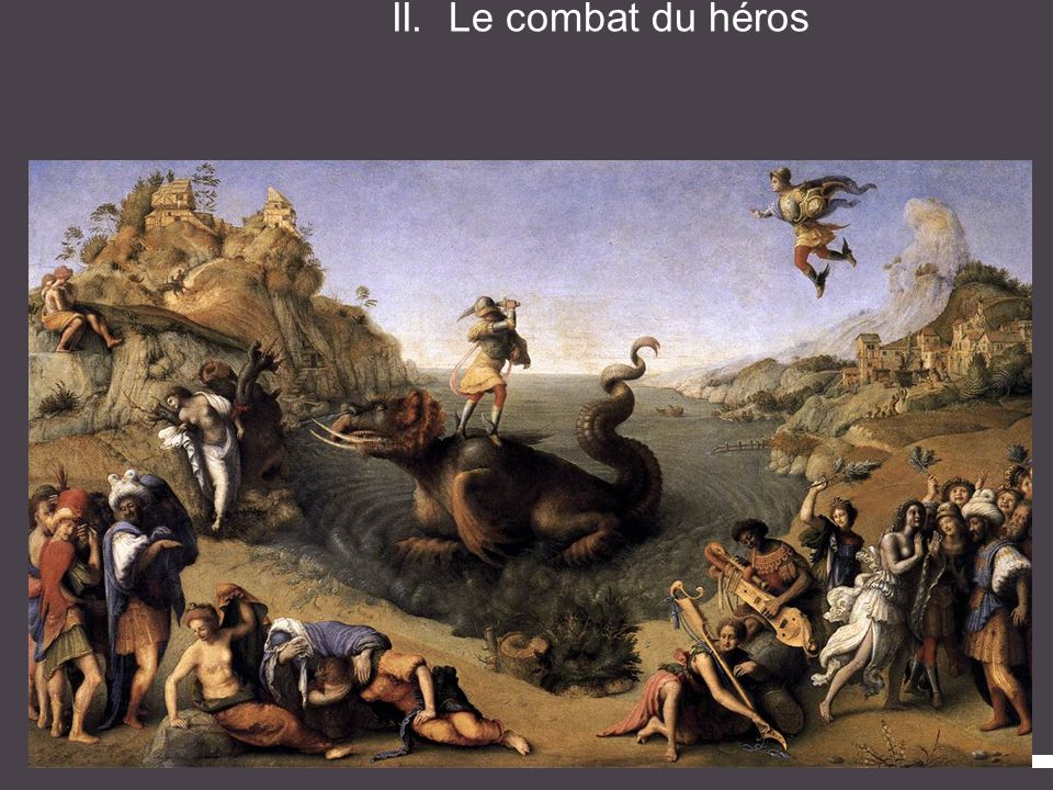 II. Le combat du héros