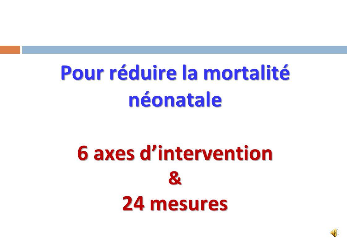 Pour réduire la mortalité néonatale