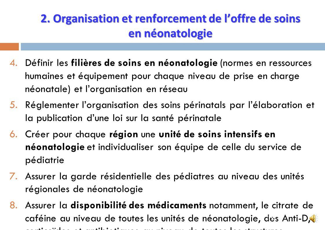 2. Organisation et renforcement de l'offre de soins en néonatologie