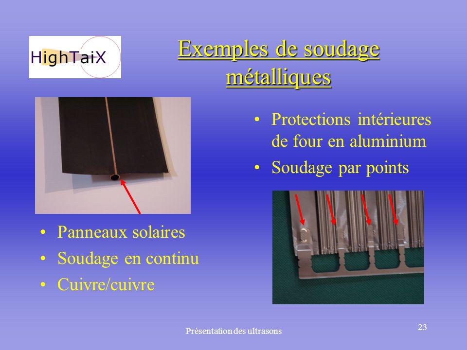 Exemples de soudage métalliques