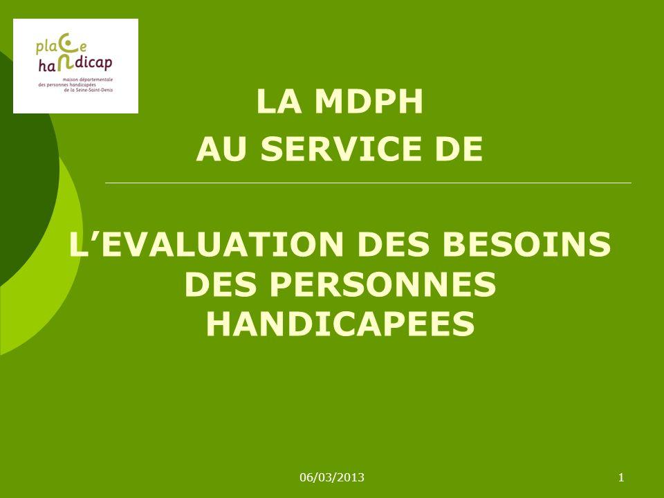 L'EVALUATION DES BESOINS DES PERSONNES HANDICAPEES