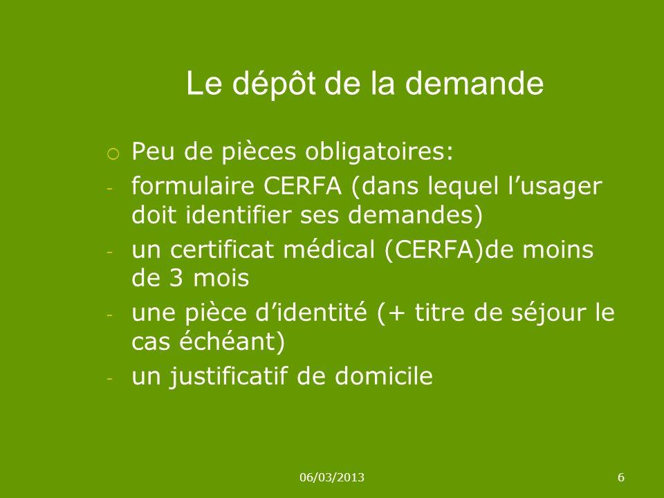 Le dépôt de la demande Peu de pièces obligatoires: