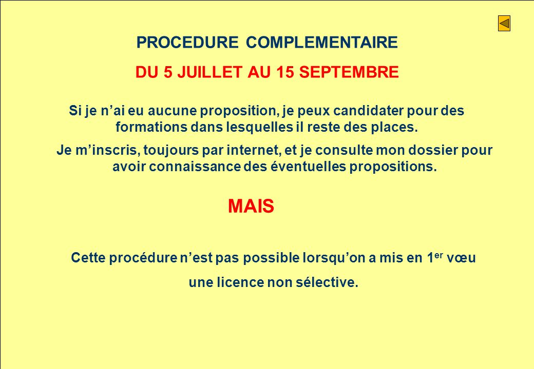 MAIS PROCEDURE COMPLEMENTAIRE DU 5 JUILLET AU 15 SEPTEMBRE