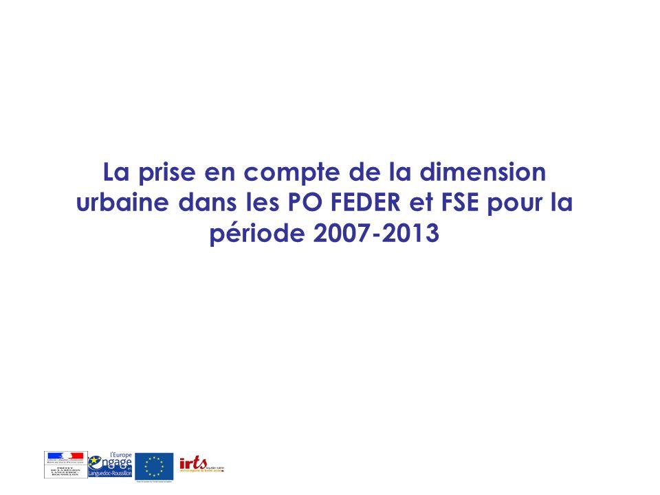 La prise en compte de la dimension urbaine dans les PO FEDER et FSE pour la période 2007-2013