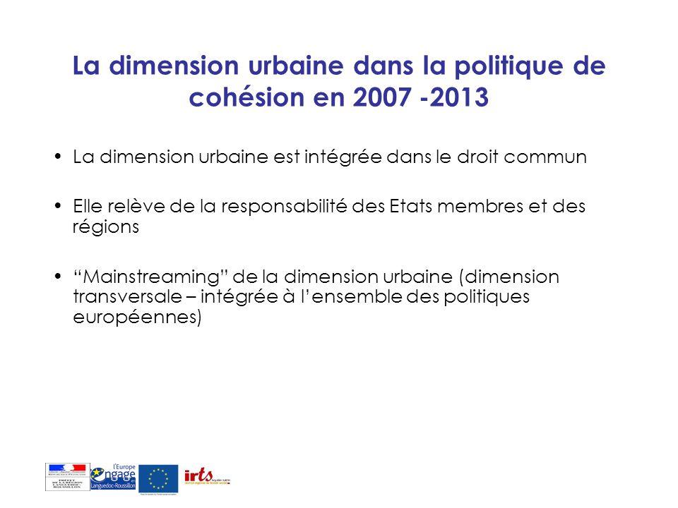 La dimension urbaine dans la politique de cohésion en 2007 -2013