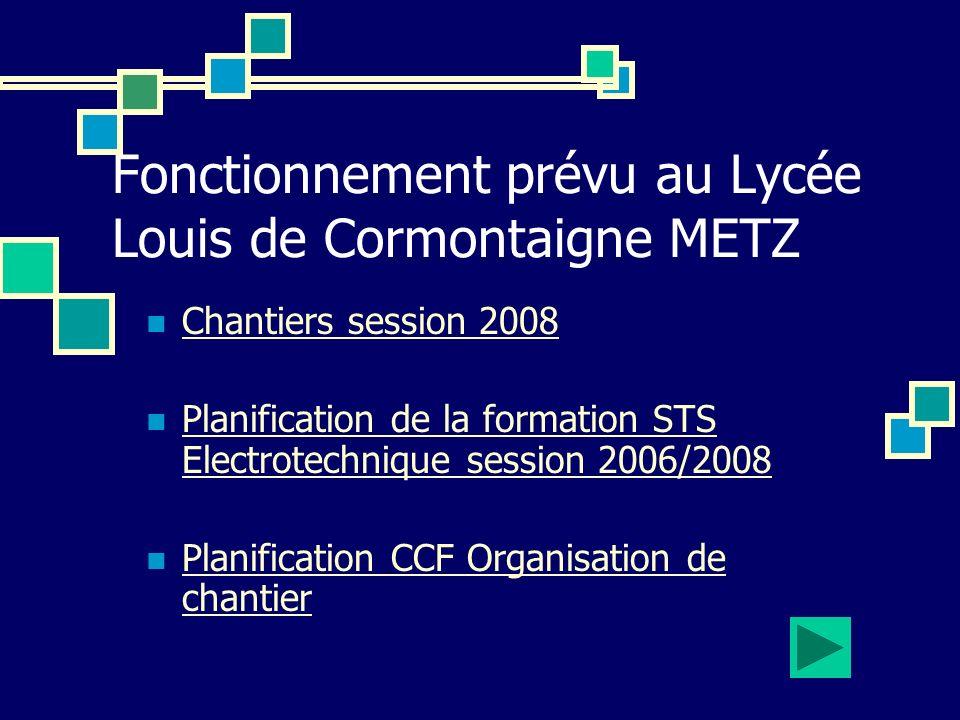 Fonctionnement prévu au Lycée Louis de Cormontaigne METZ