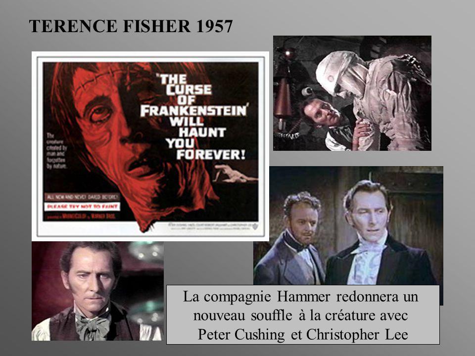 TERENCE FISHER 1957 La compagnie Hammer redonnera un