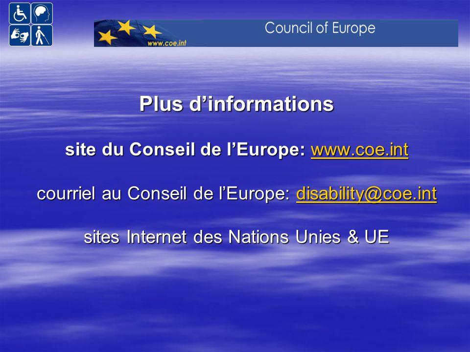 Plus d'informations site du Conseil de l'Europe: www. coe