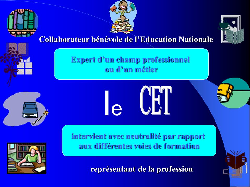 le CET Collaborateur bénévole de l'Education Nationale