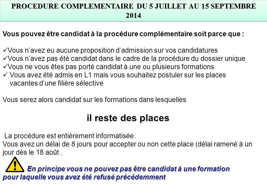PROCEDURE COMPLEMENTAIRE DU 5 JUILLET AU 15 SEPTEMBRE 2014