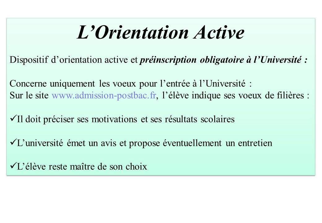 L'Orientation Active Dispositif d'orientation active et préinscription obligatoire à l'Université :