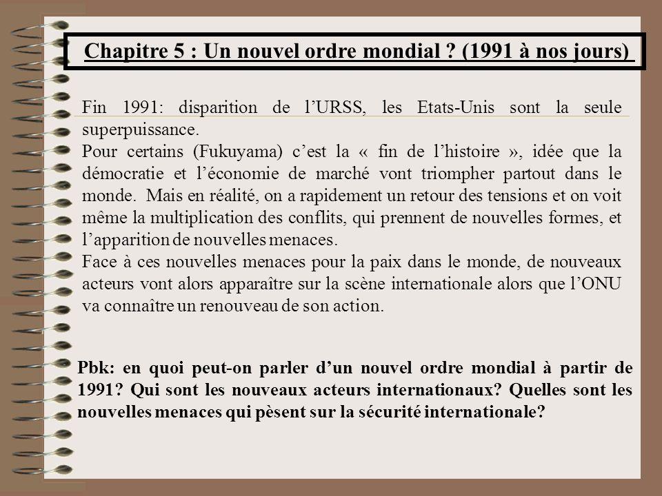 Chapitre 5 : Un nouvel ordre mondial (1991 à nos jours)