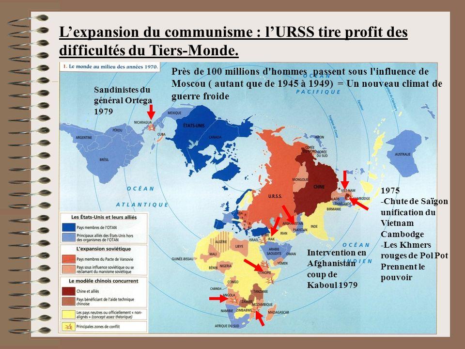 L'expansion du communisme : l'URSS tire profit des difficultés du Tiers-Monde.