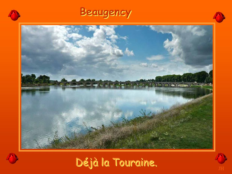 Beaugency Déjà la Touraine. JH