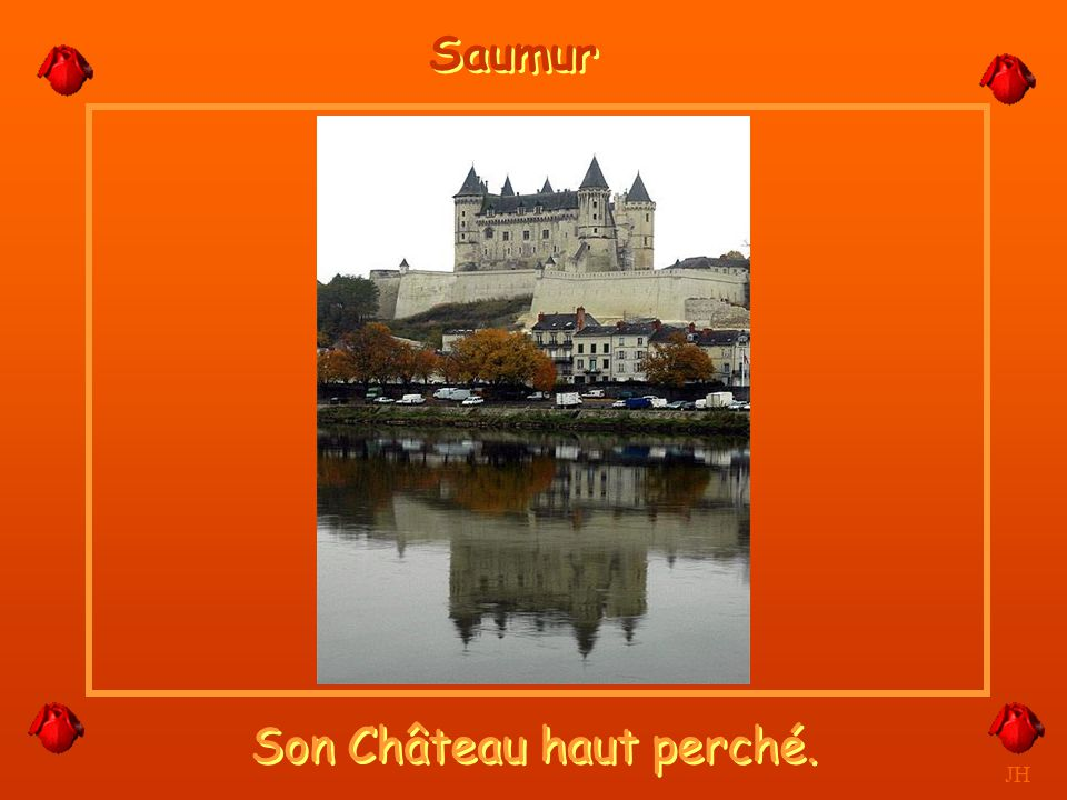 Son Château haut perché.