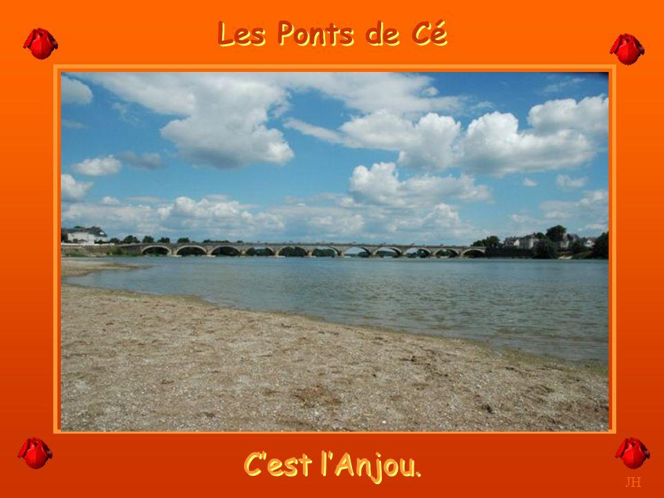Les Ponts de Cé C'est l'Anjou. JH
