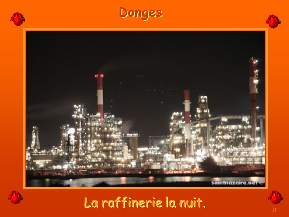 Donges La raffinerie la nuit. JH