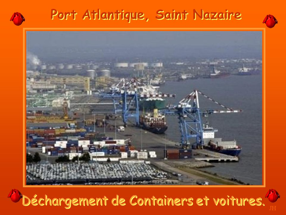 Port Atlantique, Saint Nazaire