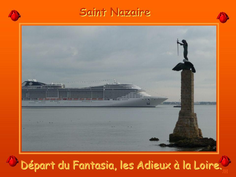 Départ du Fantasia, les Adieux à la Loire.