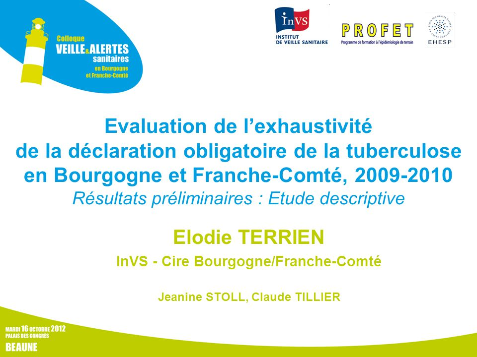InVS - Cire Bourgogne/Franche-Comté Jeanine STOLL, Claude TILLIER