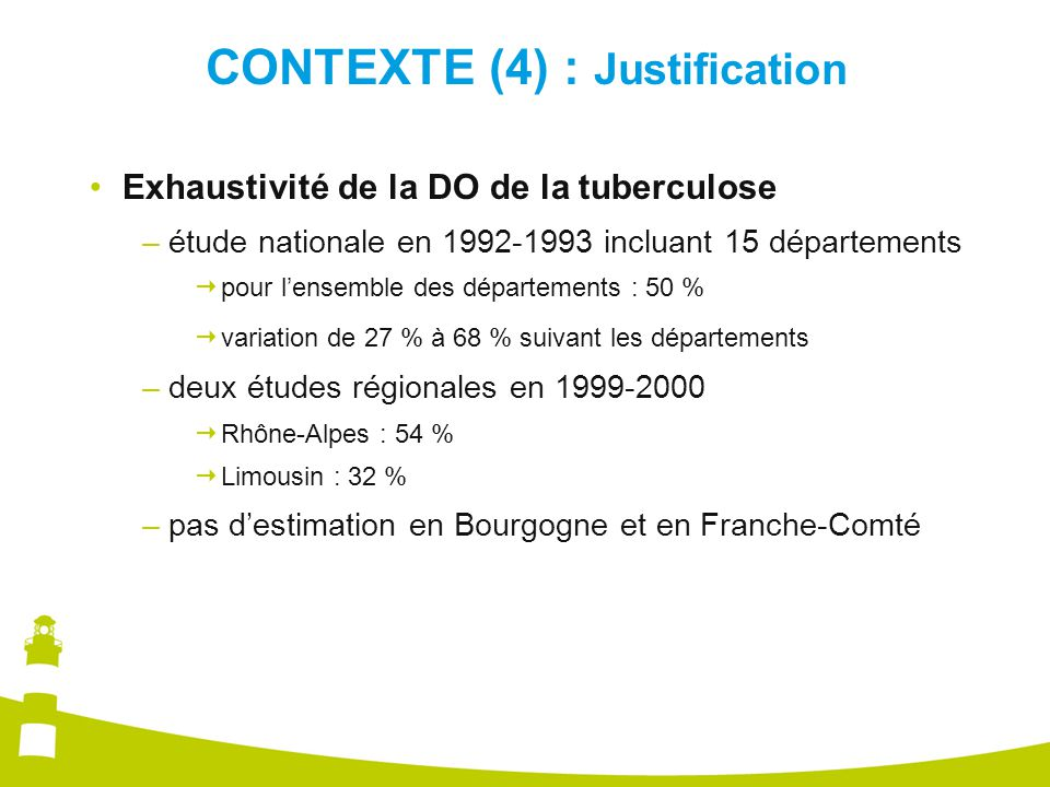 CONTEXTE (4) : Justification