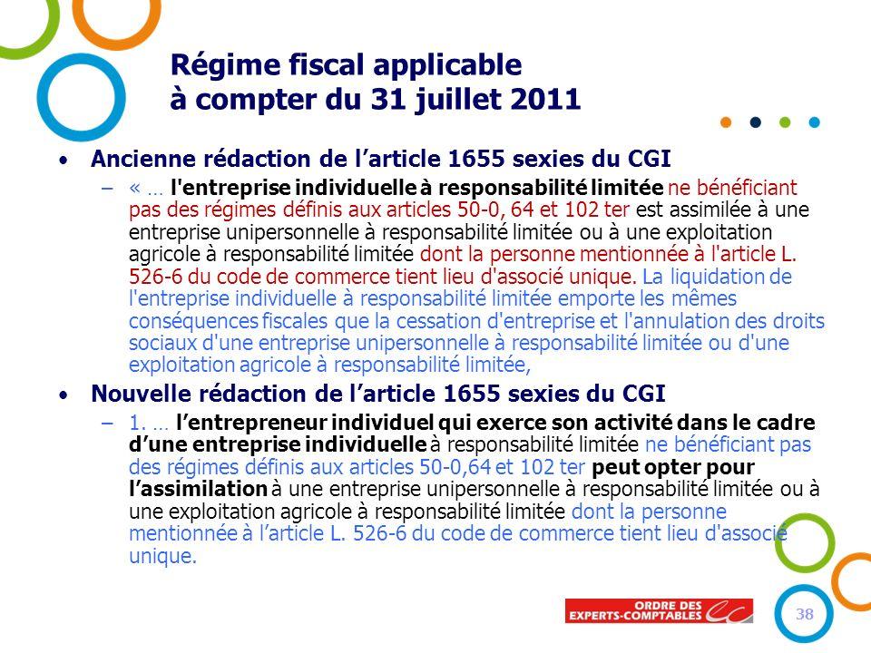 Régime fiscal applicable à compter du 31 juillet 2011