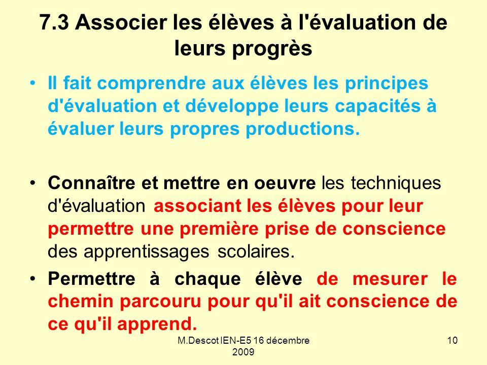 7.3 Associer les élèves à l évaluation de leurs progrès