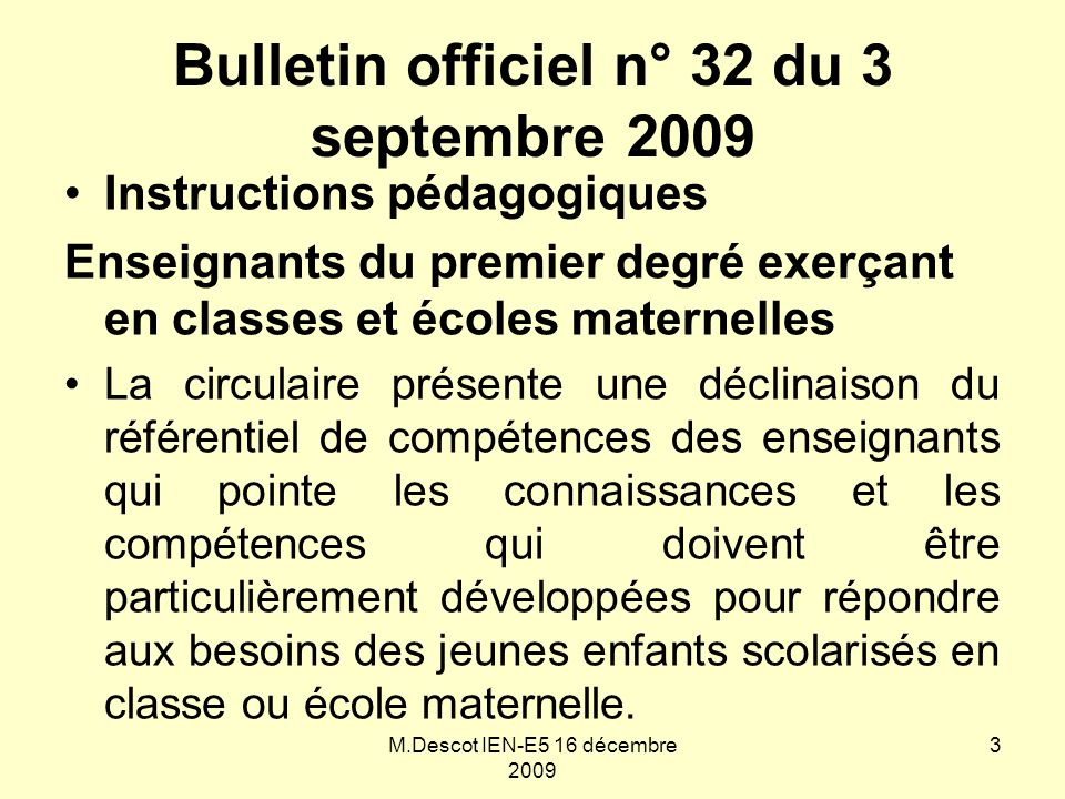 Bulletin officiel n° 32 du 3 septembre 2009