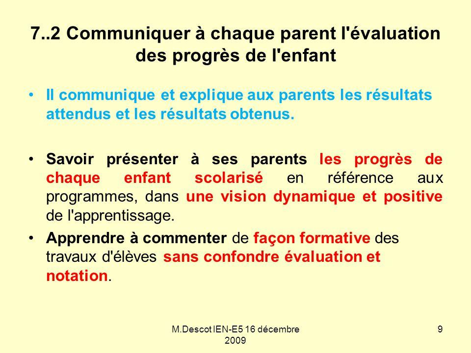 7..2 Communiquer à chaque parent l évaluation des progrès de l enfant
