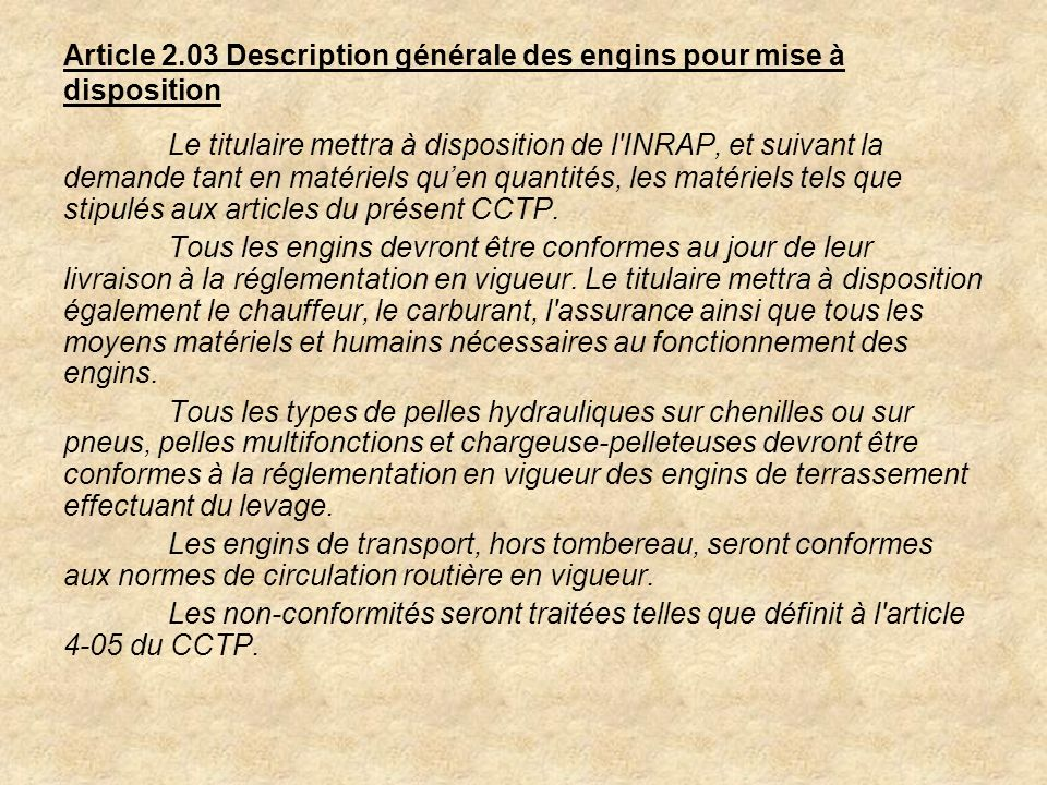 Article 2.03 Description générale des engins pour mise à disposition