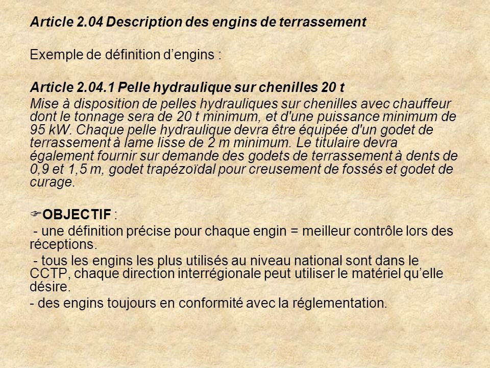Article 2.04 Description des engins de terrassement