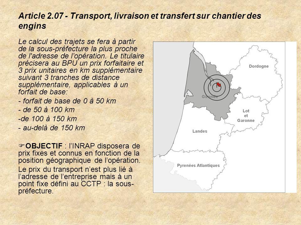 Article 2.07 - Transport, livraison et transfert sur chantier des engins