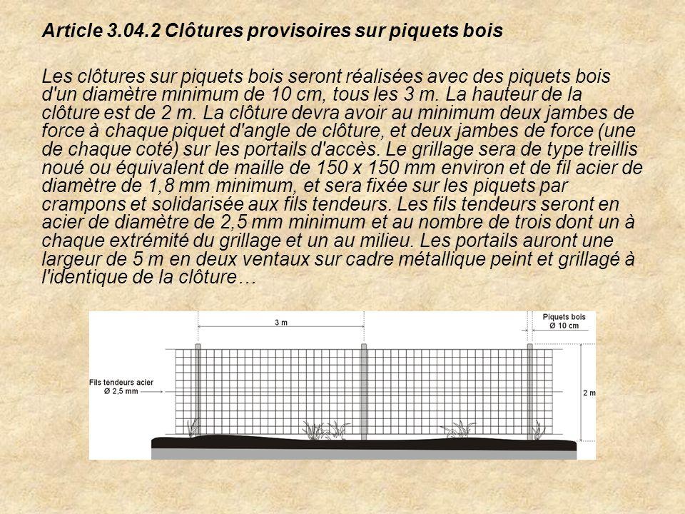 Article 3.04.2 Clôtures provisoires sur piquets bois