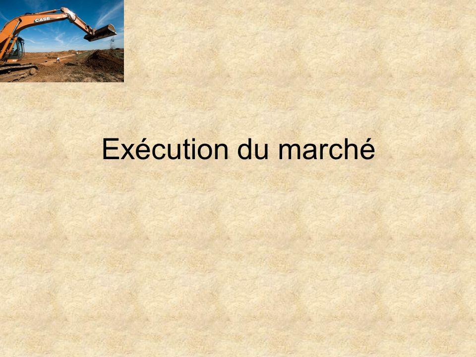Exécution du marché