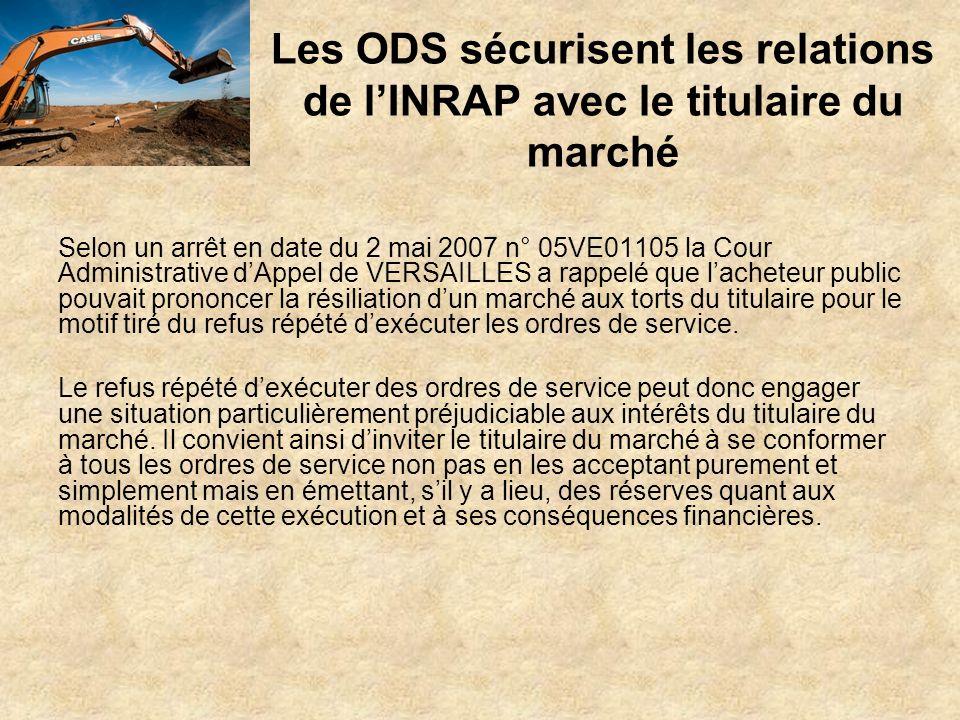 Les ODS sécurisent les relations de l'INRAP avec le titulaire du marché