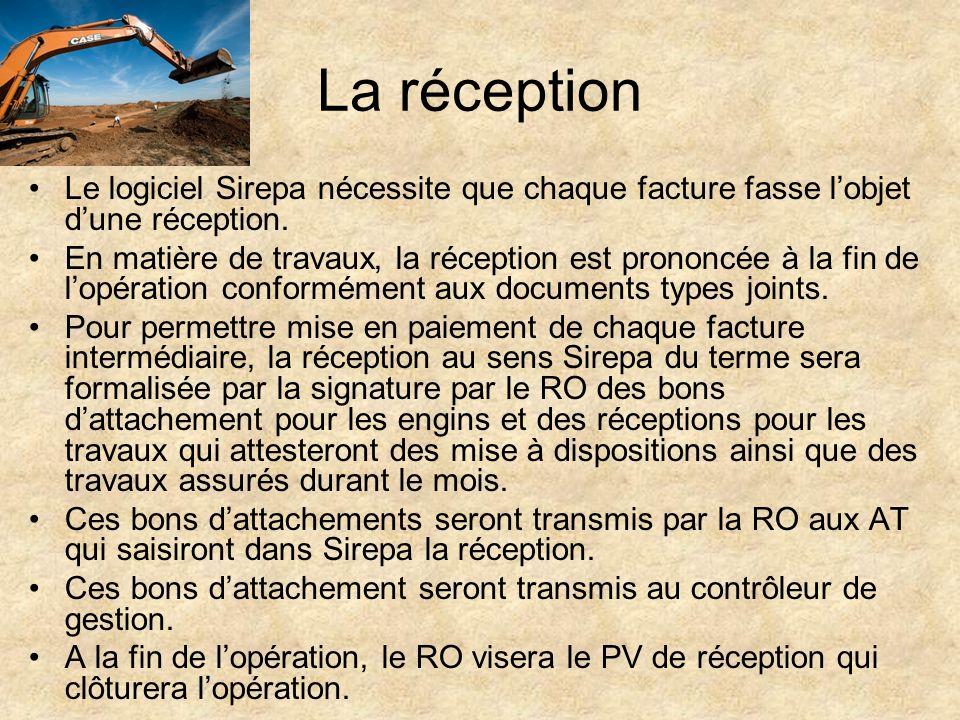 La réception Le logiciel Sirepa nécessite que chaque facture fasse l'objet d'une réception.