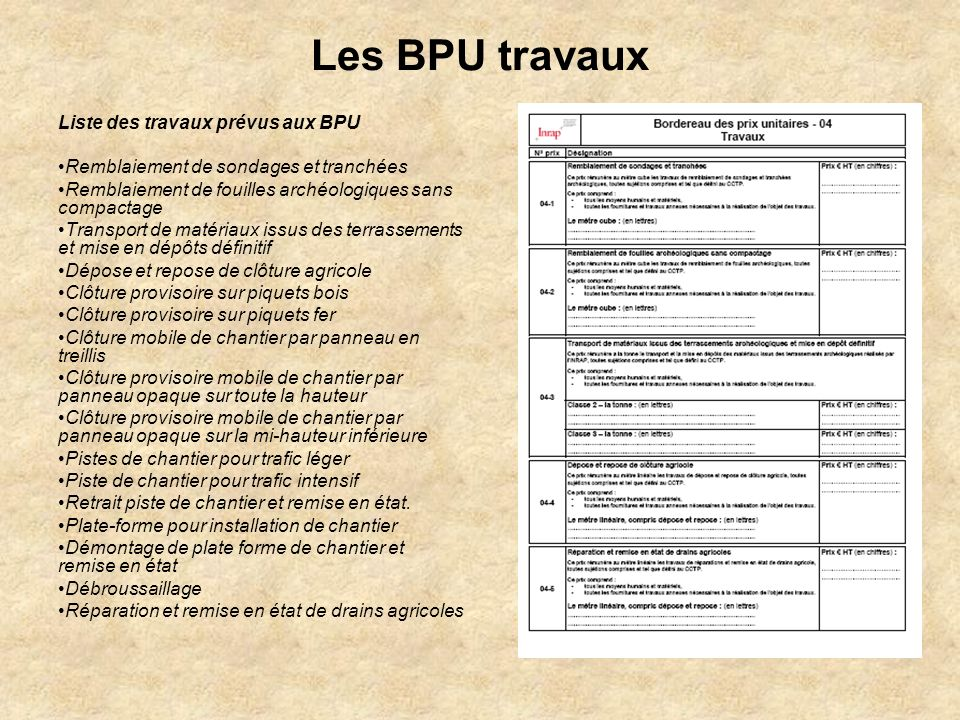 Les BPU travaux Liste des travaux prévus aux BPU