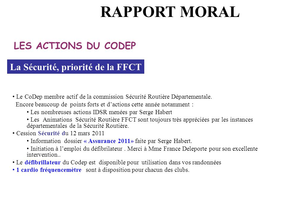 RAPPORT MORAL LES ACTIONS DU CODEP La Sécurité, priorité de la FFCT