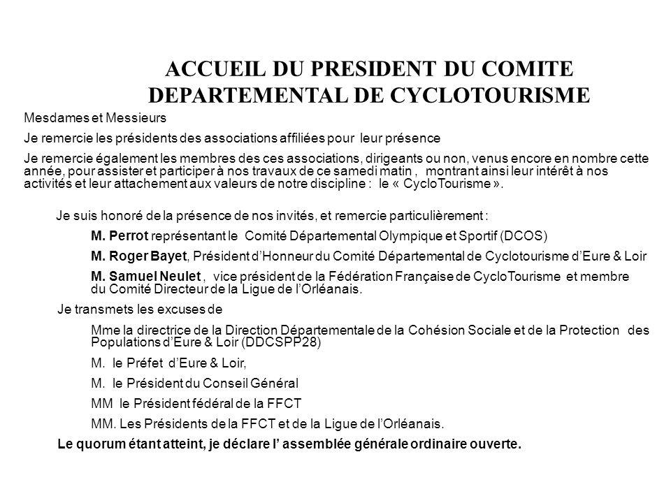 ACCUEIL DU PRESIDENT DU COMITE DEPARTEMENTAL DE CYCLOTOURISME
