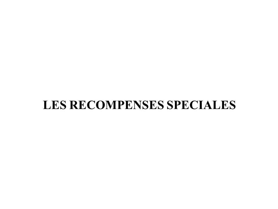LES RECOMPENSES SPECIALES